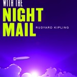 With the Night Mail by Rudyard Kipling (Hilobooks)