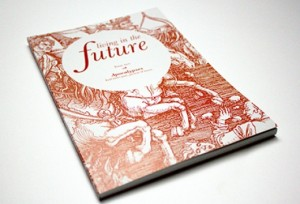 A copy of Living in the Future magazine