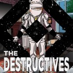 The Destructives, science fiction, Matthew De Abaitua
